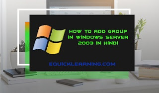 How to add Group in Windows Server 2003 in Hindi
