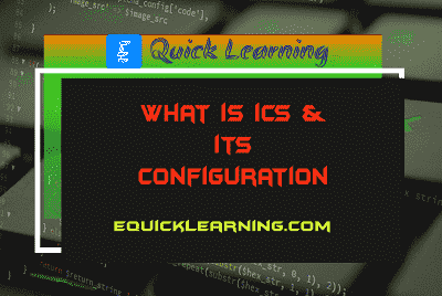 What is ICS and its Configuration in Hindi?