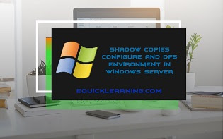 Shadow Copy Configure and DFS Environment in Windows Server in Hindi