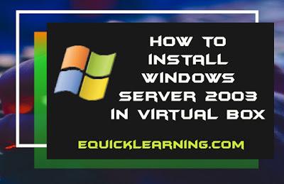 Windows Server 2003 - Installation in Virtualbox in Hindi | How to install Windows Server 2003