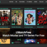 UWatchFree 2021: Download and Watch UWatchFree Movies, TV Series Online for Free, Latest UWatchFree Website News