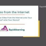 How to How to Save Video from the Internet onto Your Device? onto Your Device?
